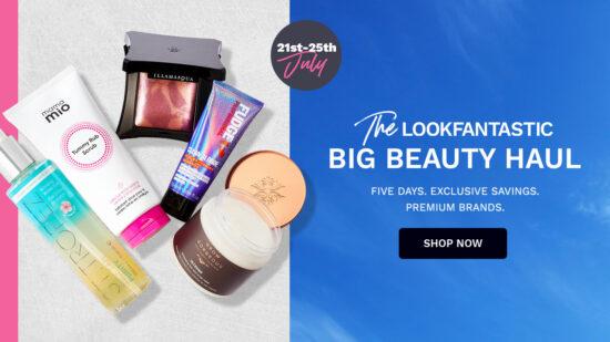 LookFantastic Big Beauty Haul – Up to 30% Off!